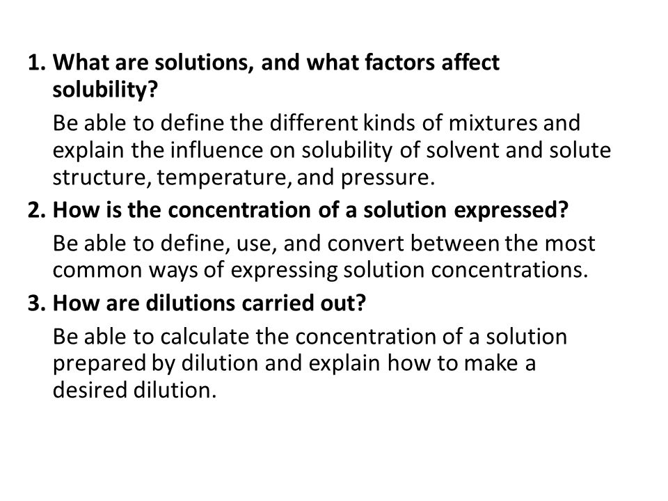 1. What are solutions, and what factors affect solubility