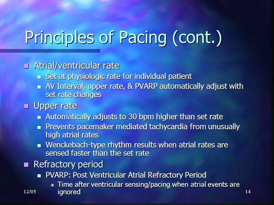 Principles of Pacing (cont.)