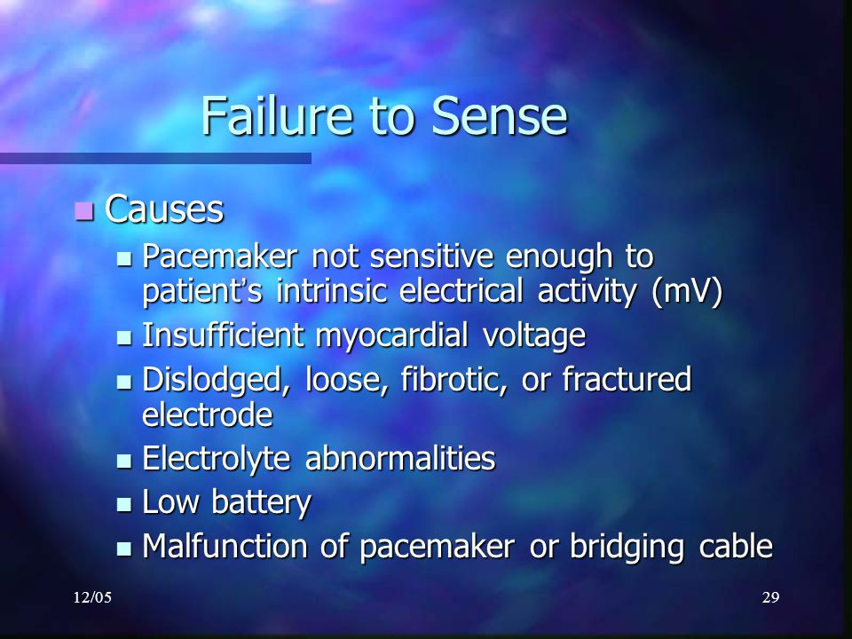 Failure to Sense Causes