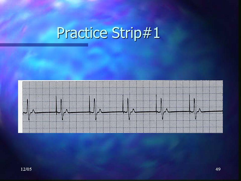 Practice Strip#1 12/05