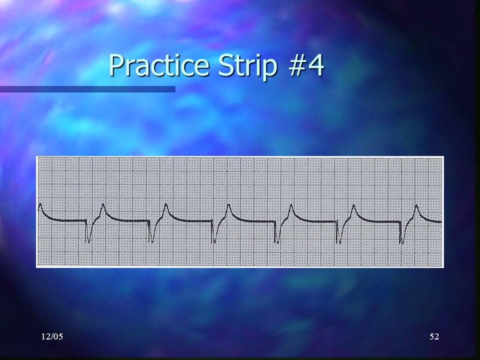 Practice Strip #4 12/05