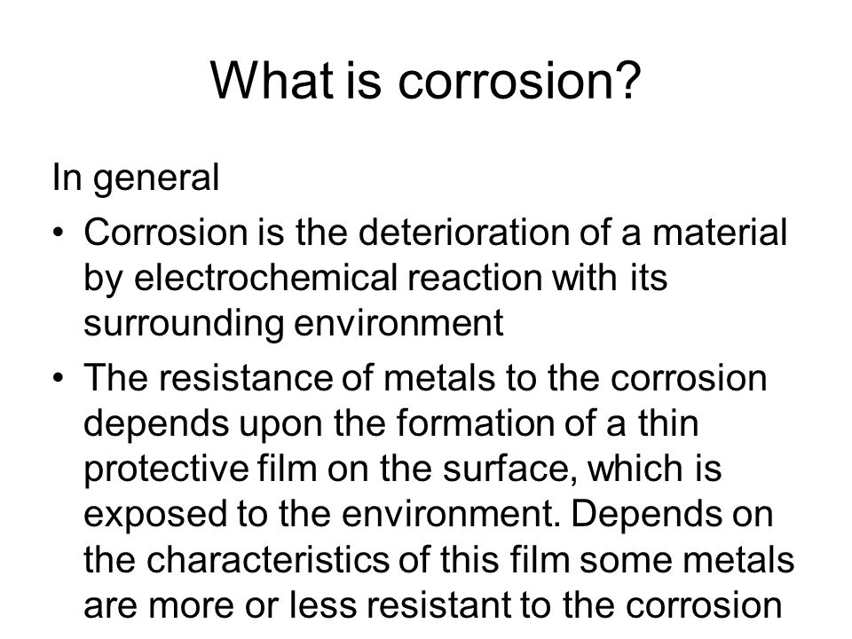 What is corrosion In general
