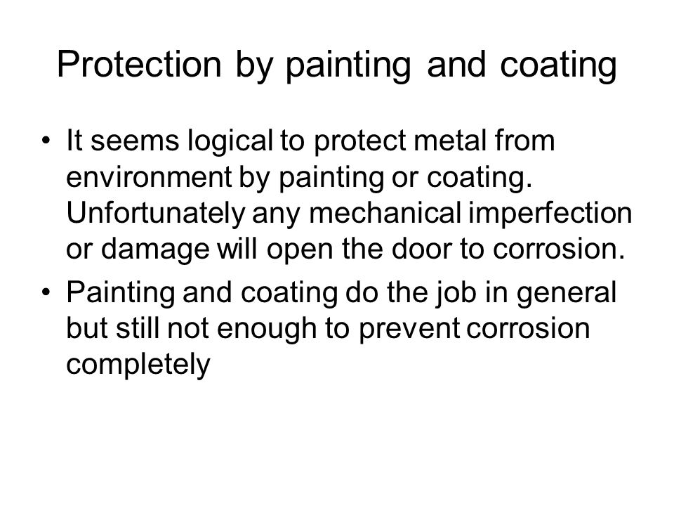 Protection by painting and coating