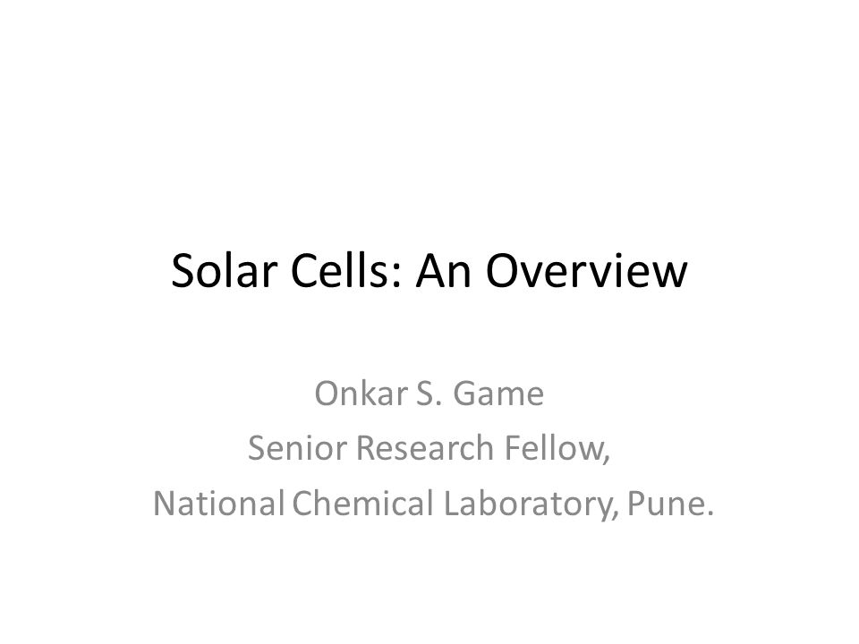 Solar Cells: An Overview