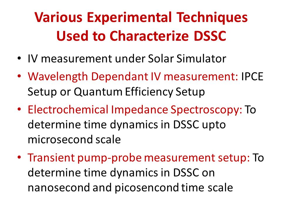 Various Experimental Techniques Used to Characterize DSSC