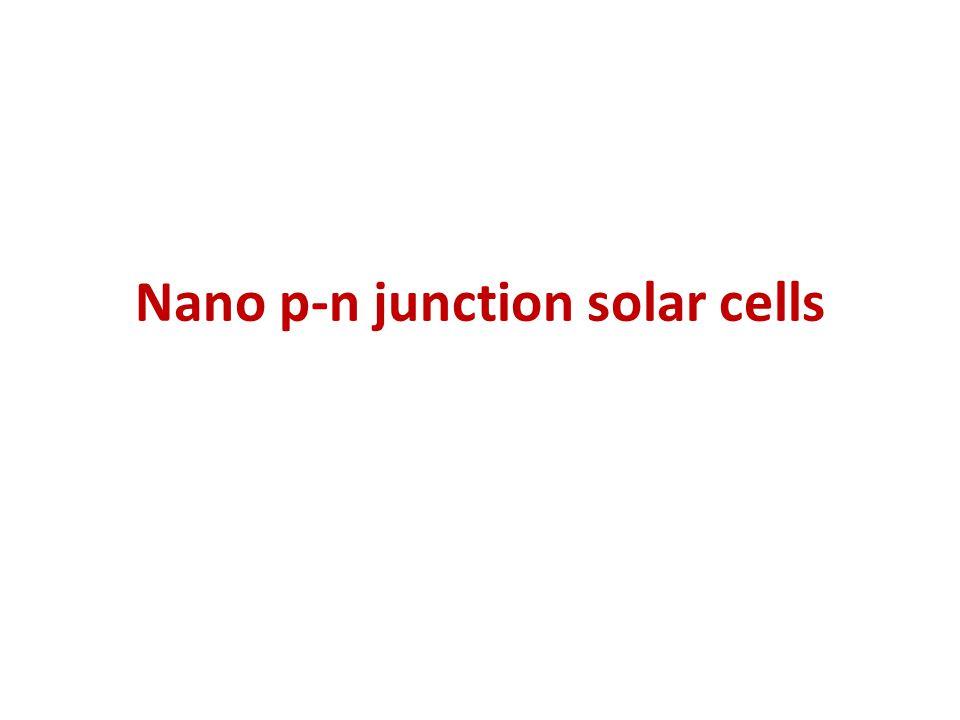 Nano p-n junction solar cells