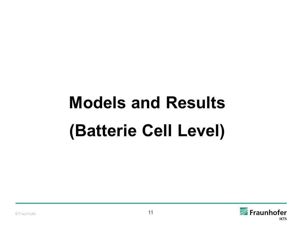 Models and Results (Batterie Cell Level)