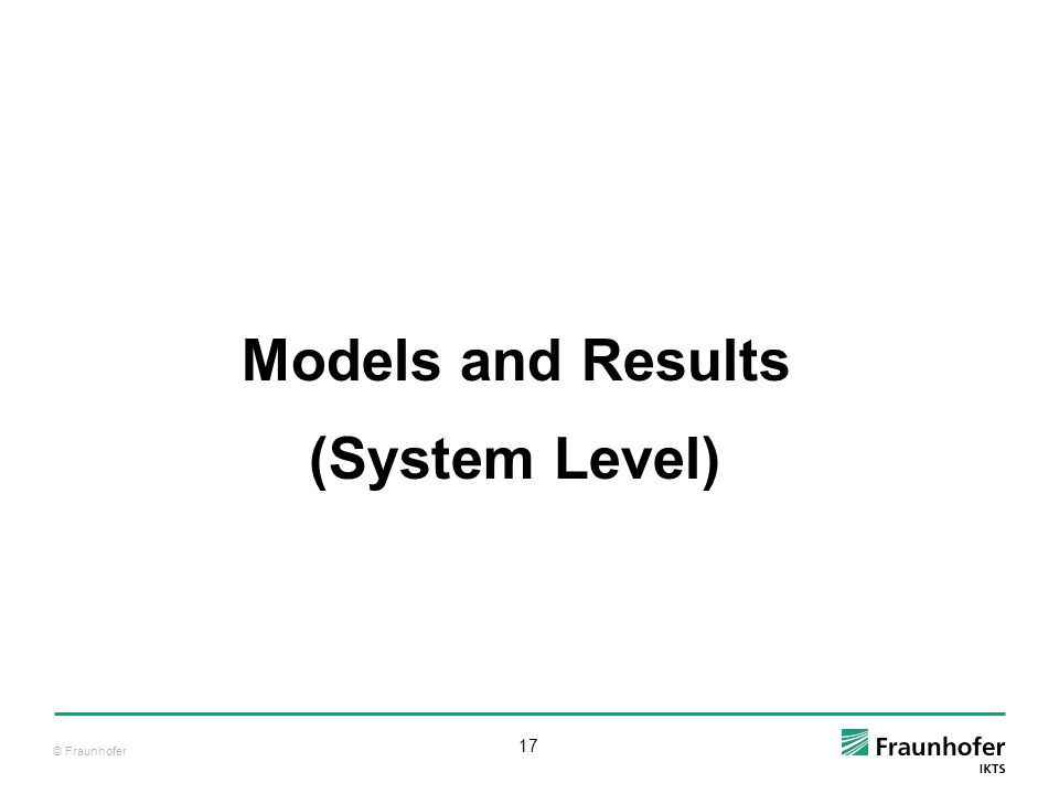 Models and Results (System Level)