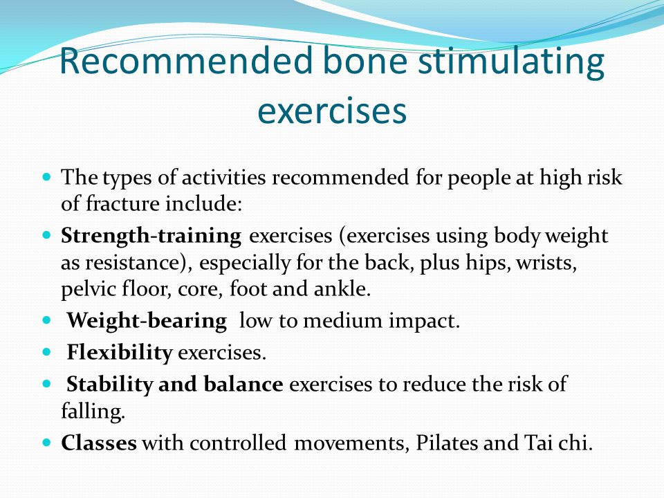 Recommended bone stimulating exercises