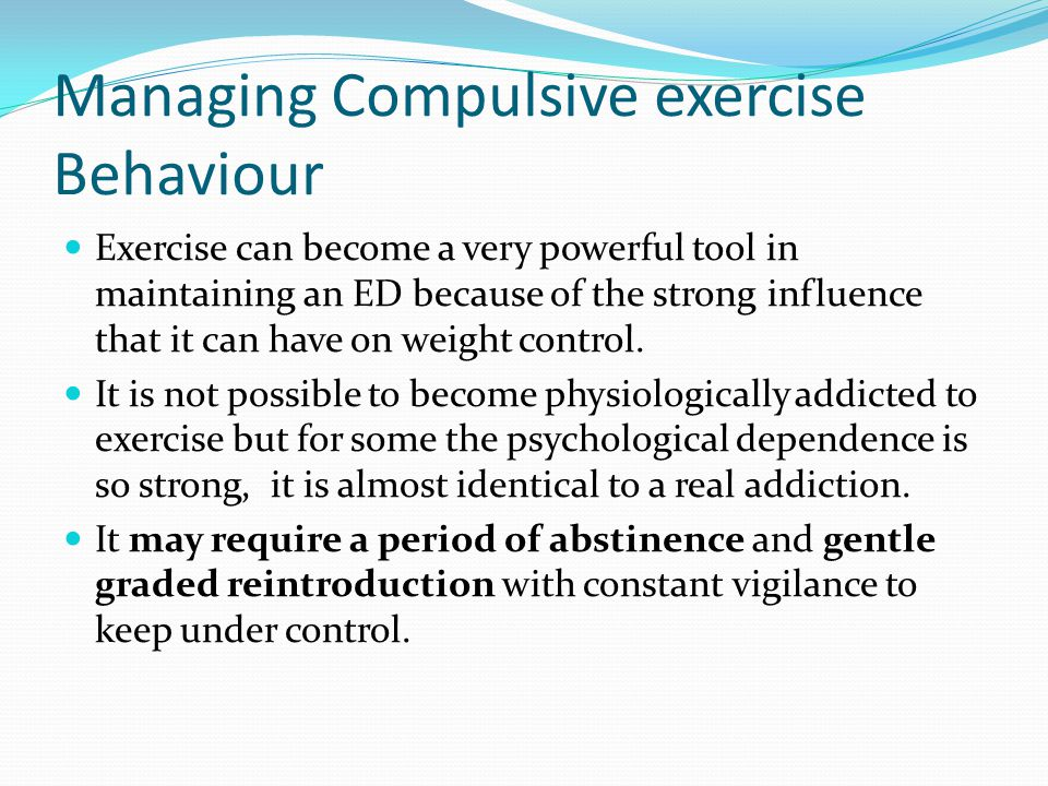 Managing Compulsive exercise Behaviour