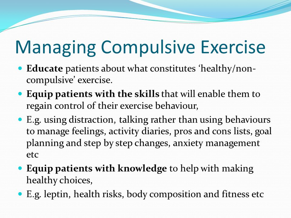Managing Compulsive Exercise