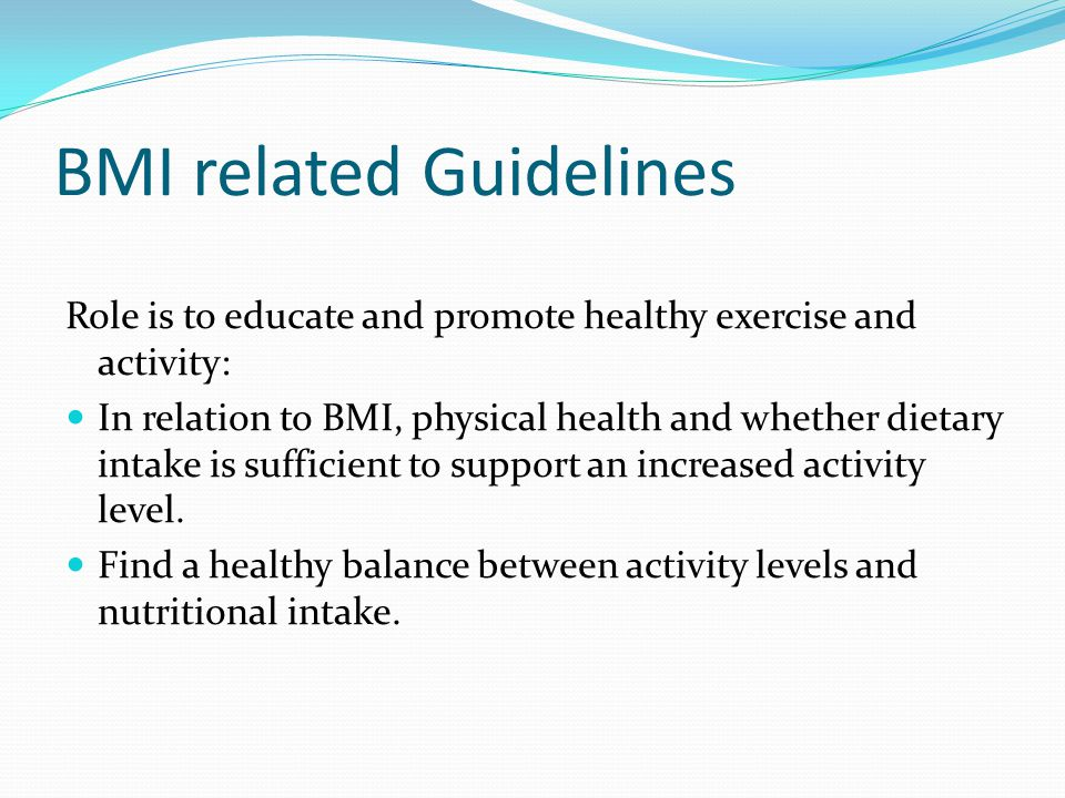 BMI related Guidelines