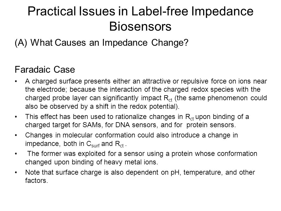 Practical Issues in Label-free Impedance Biosensors