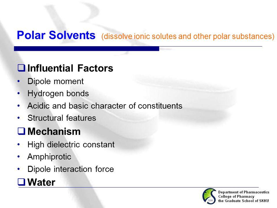 Polar Solvents Influential Factors Mechanism Water Dipole moment