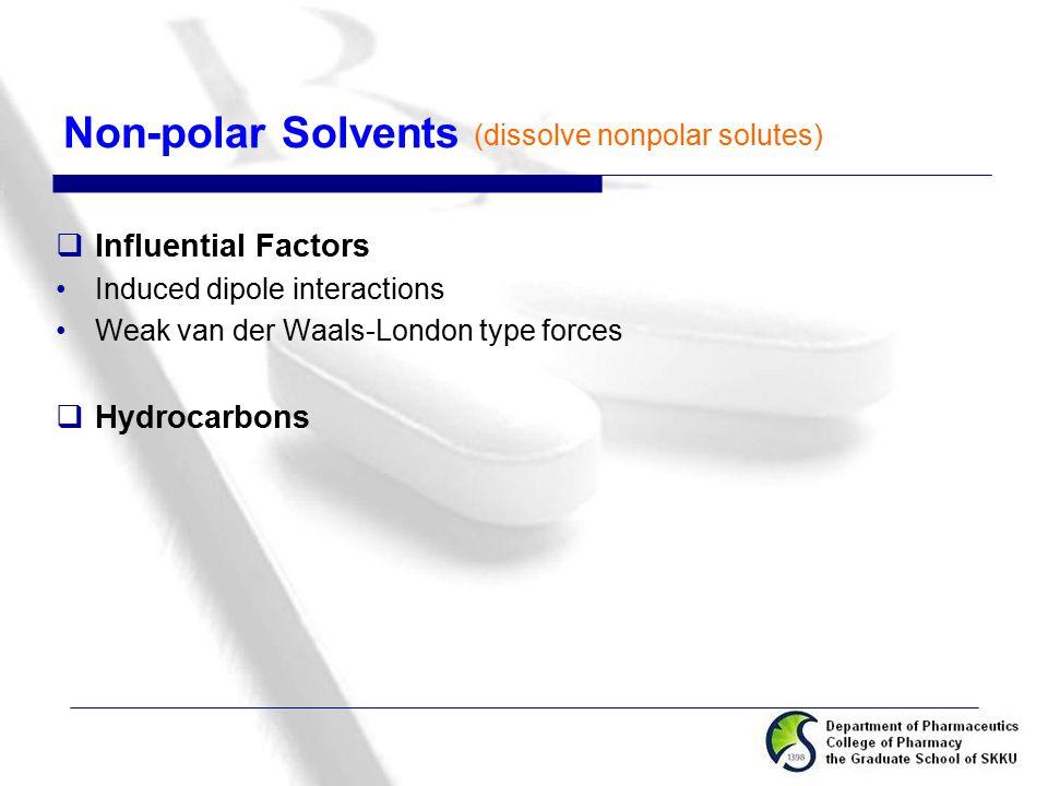 Non-polar Solvents Influential Factors Hydrocarbons