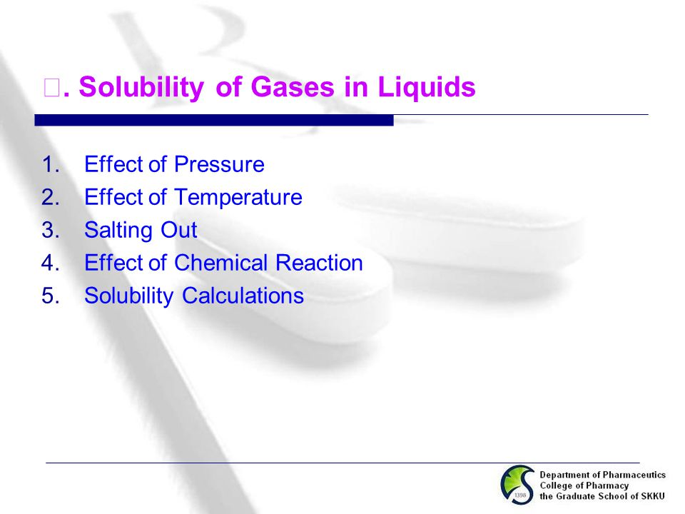 Ⅲ. Solubility of Gases in Liquids