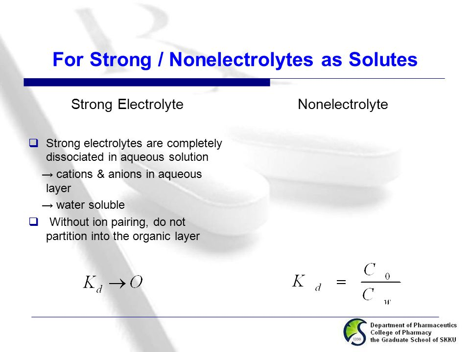For Strong / Nonelectrolytes as Solutes
