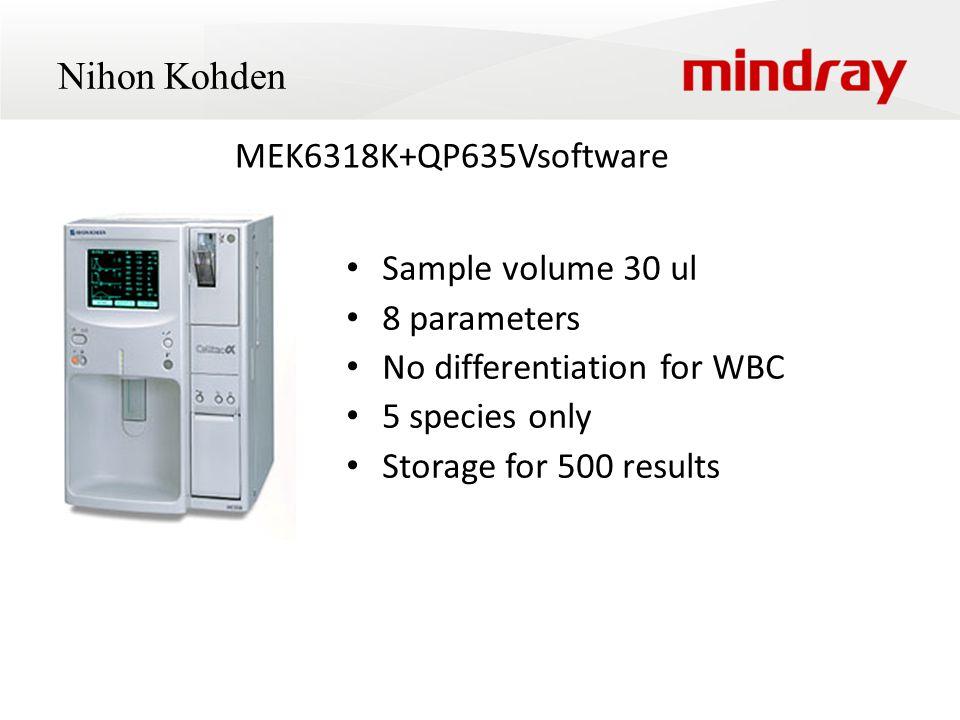 Nihon Kohden MEK6318K+QP635Vsoftware Sample volume 30 ul 8 parameters