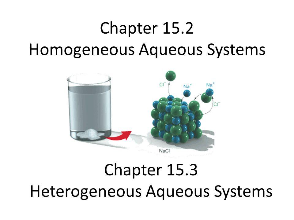 Chapter 15.2 Homogeneous Aqueous Systems