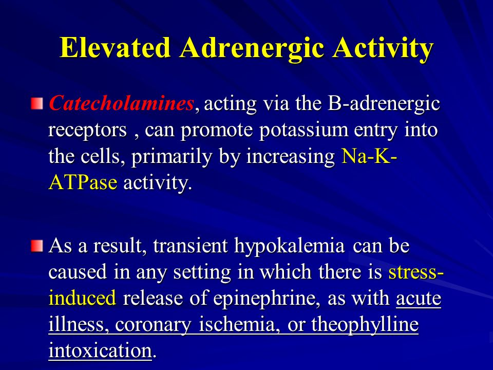 Elevated Adrenergic Activity