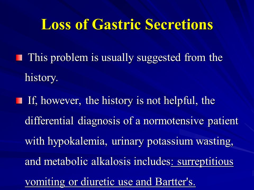 Loss of Gastric Secretions
