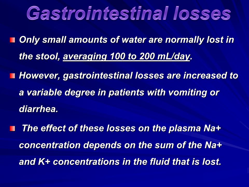 Gastrointestinal losses
