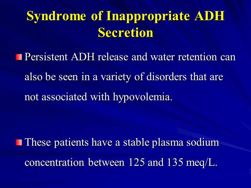 Syndrome of Inappropriate ADH Secretion