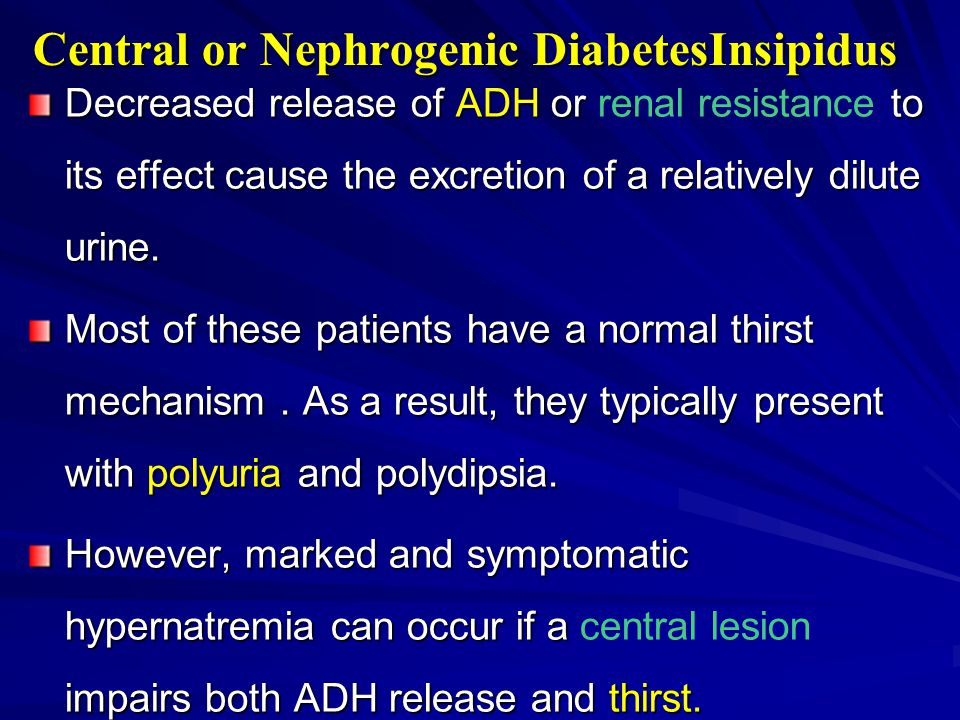 Central or Nephrogenic DiabetesInsipidus