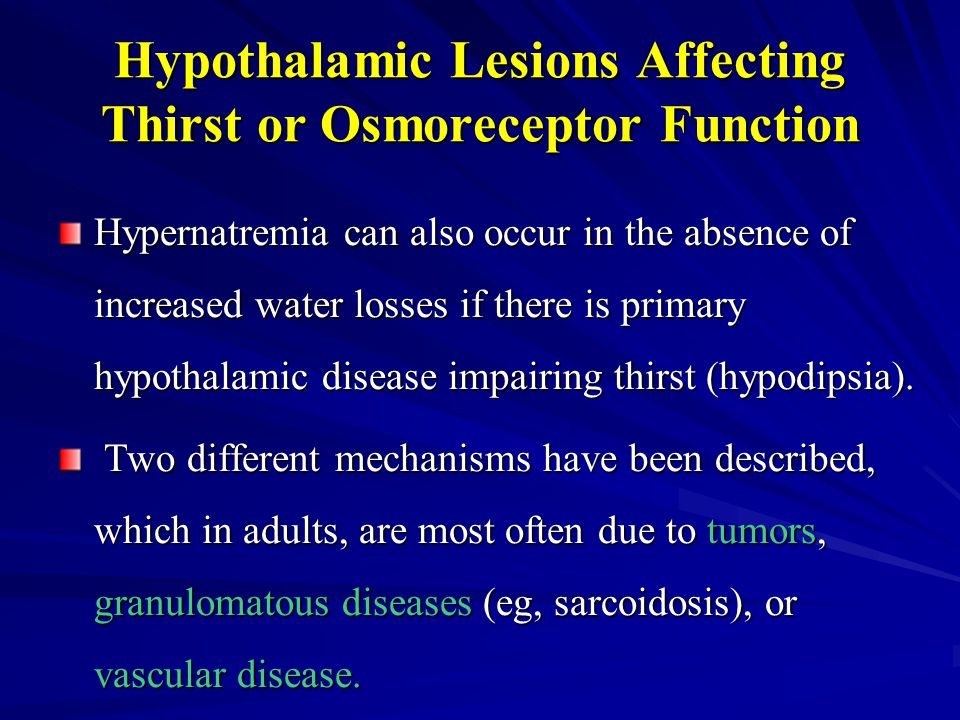 Hypothalamic Lesions Affecting Thirst or Osmoreceptor Function