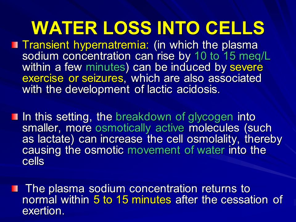 WATER LOSS INTO CELLS