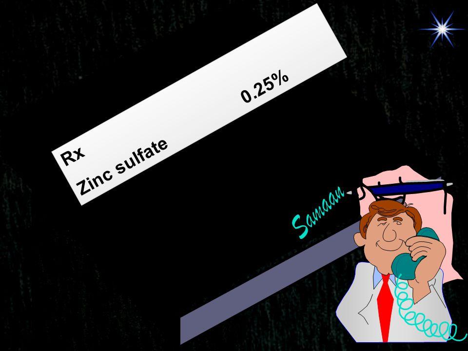 Zinc sulfate 0.25% Rx Samaan