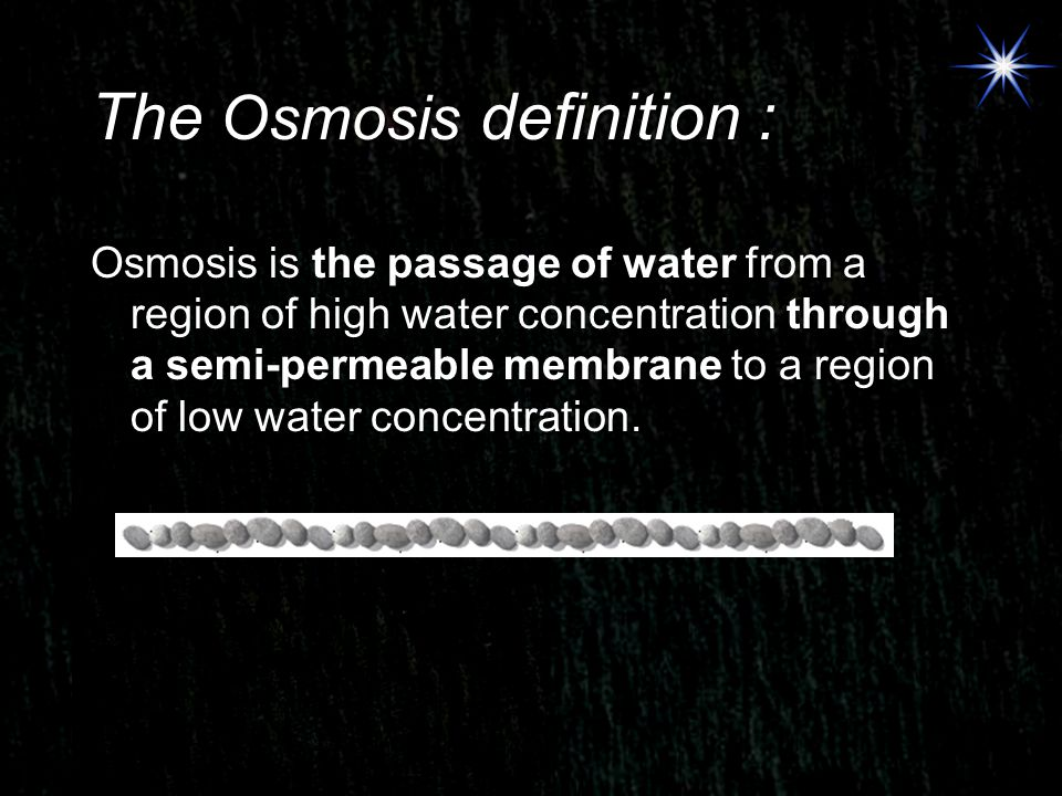 The Osmosis definition :