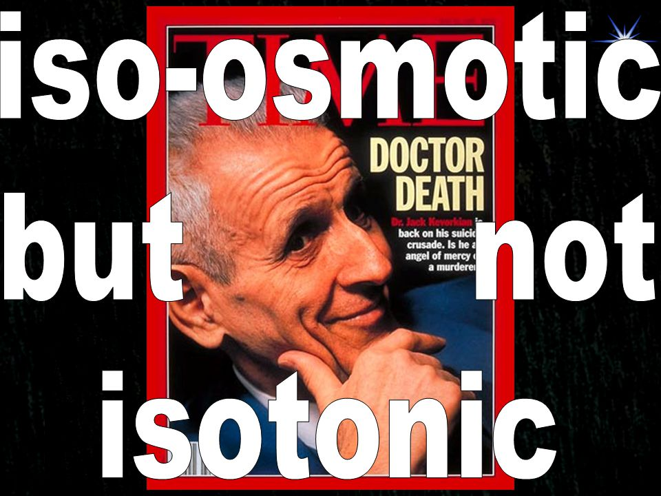 iso-osmotic but not isotonic