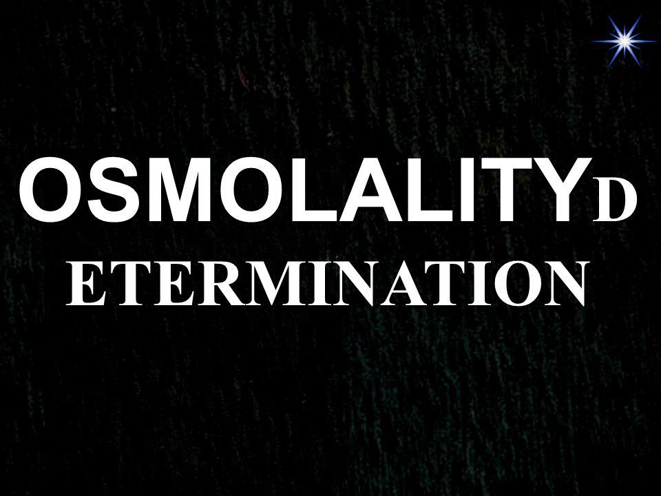 OSMOLALITYDETERMINATION