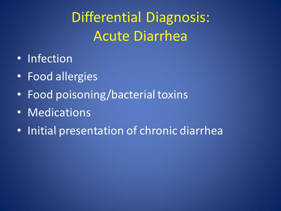 Differential Diagnosis: Acute Diarrhea