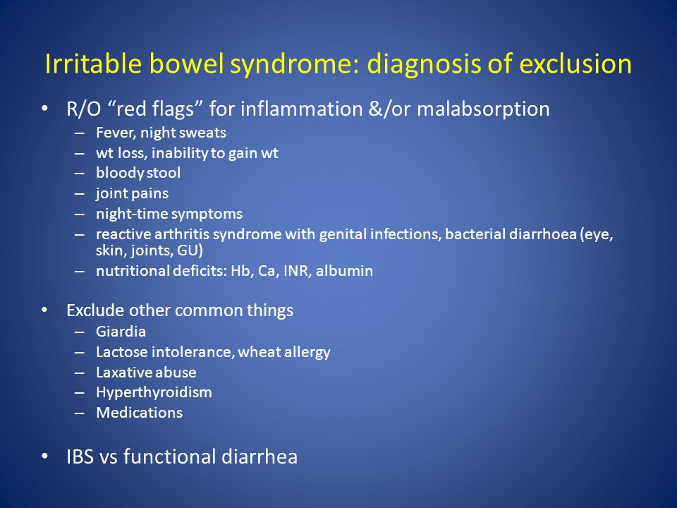 Irritable bowel syndrome: diagnosis of exclusion