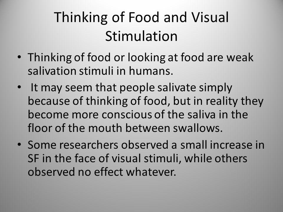 Thinking of Food and Visual Stimulation