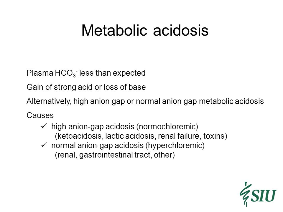 Metabolic acidosis Plasma HCO3- less than expected