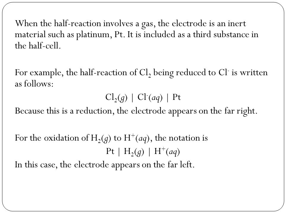 Because this is a reduction, the electrode appears on the far right.