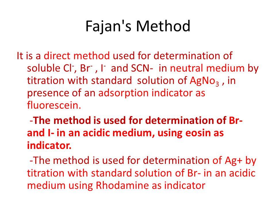 Fajan s Method