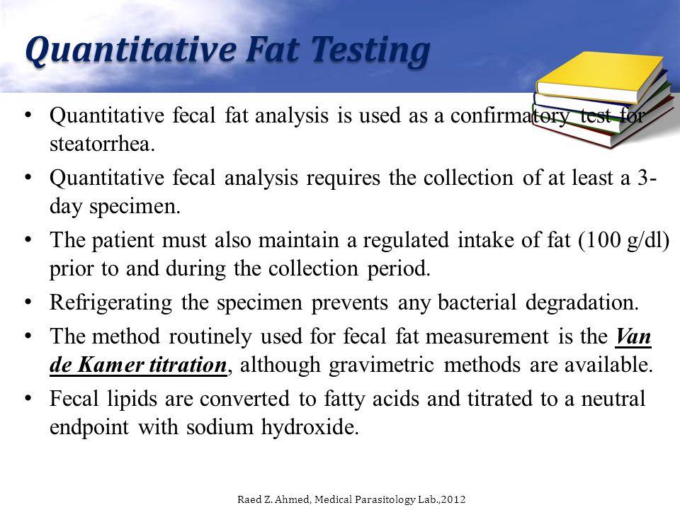 Quantitative Fat Testing