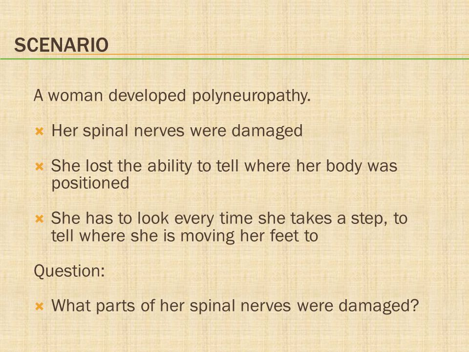 Scenario A woman developed polyneuropathy.