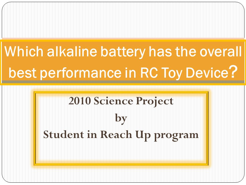 2010 Science Project by Student in Reach Up program