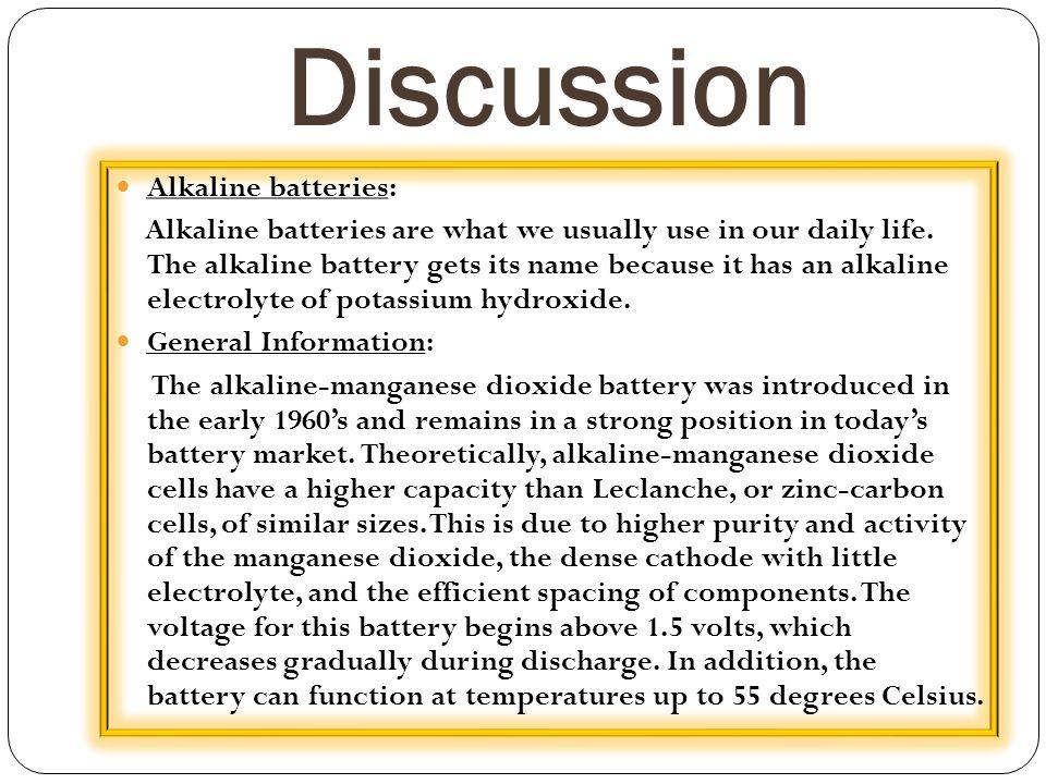Discussion Alkaline batteries: