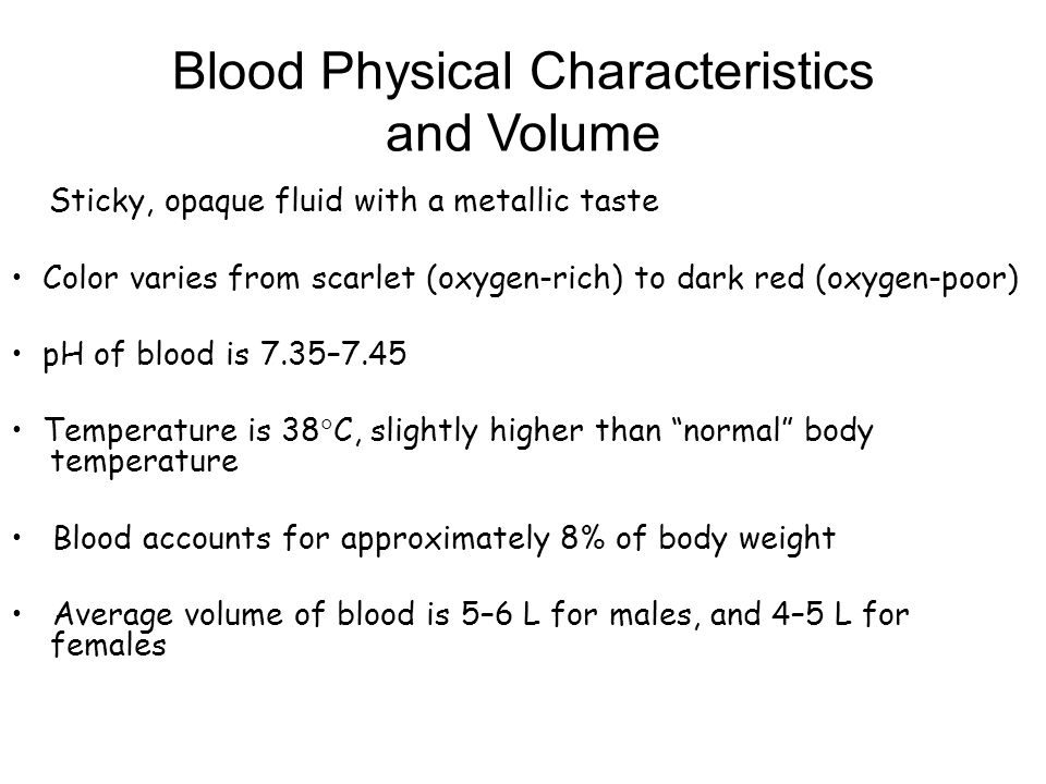 Blood Physical Characteristics and Volume