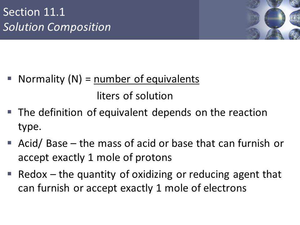 Normality (N) = number of equivalents liters of solution