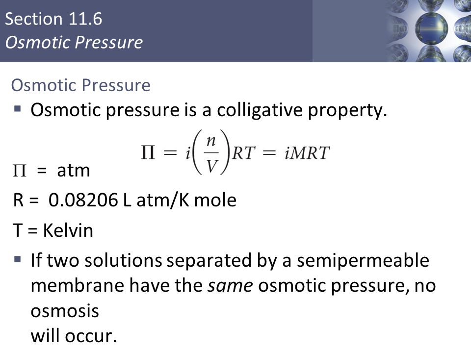 Osmotic pressure is a colligative property.