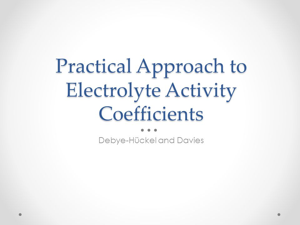 Practical Approach to Electrolyte Activity Coefficients