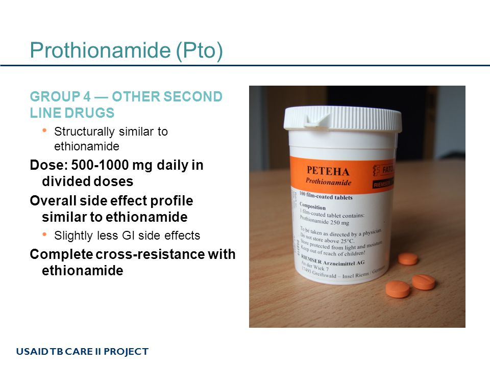 Prothionamide (Pto) Group 4 — Other second line drugs