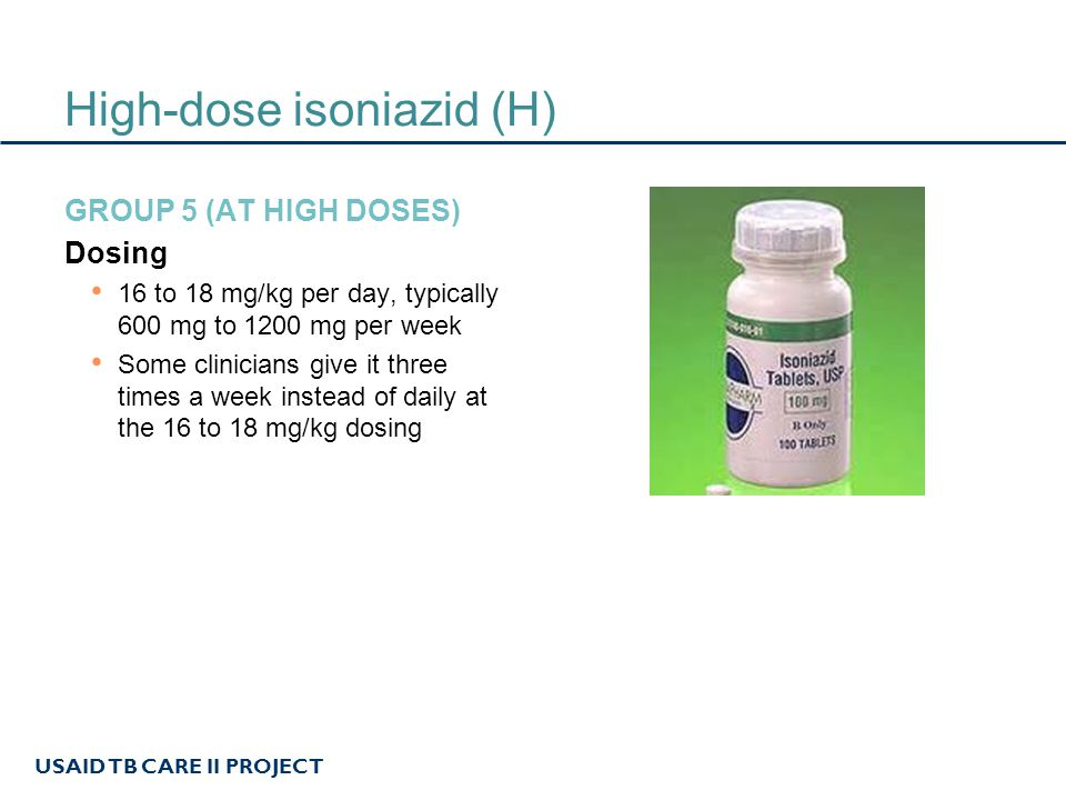 High-dose isoniazid (H)
